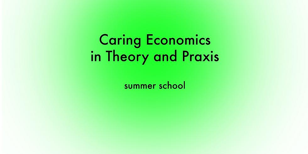 Sommerschule 2021 -Fürsorgliche Ökonomie in Theorie und Praxis
