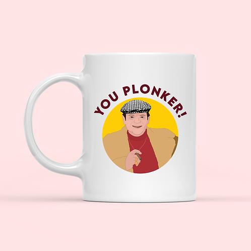 You Plonker Mug
