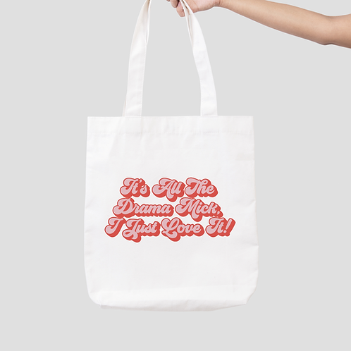 It's All The Drama Mick Tote Bag