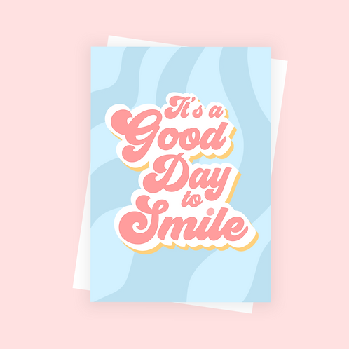 It's a Good Day to Smile Postcard