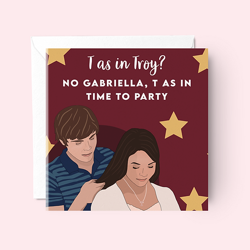 T as in Troy Birthday Card