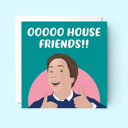 Ooo House Friends New Home Card