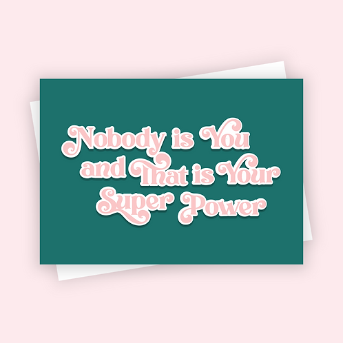 Nobody is You Positive Postcard