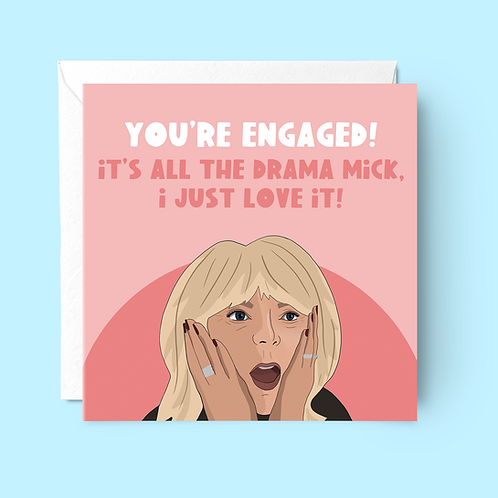 All The Drama Mick Engagement Card