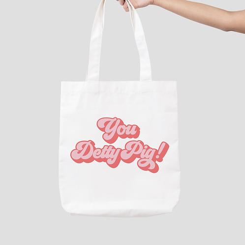 You Detty Pig Tote Bag