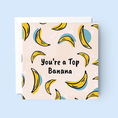 You're a Top Banana Card