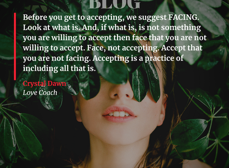 How do you ACCEPT what is?
