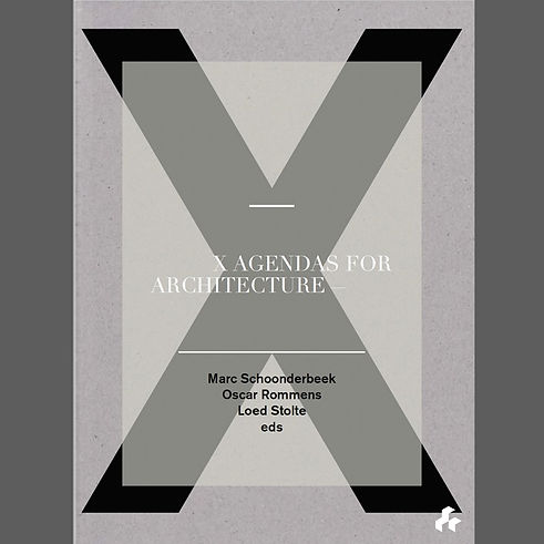 X Agendas for Architecture II