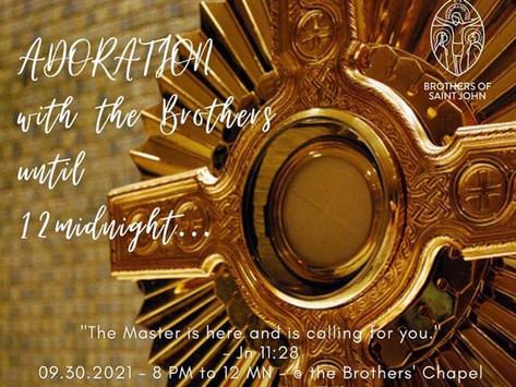 Adoration until 12 midnight