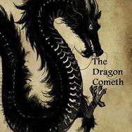 The Dragon Cometh