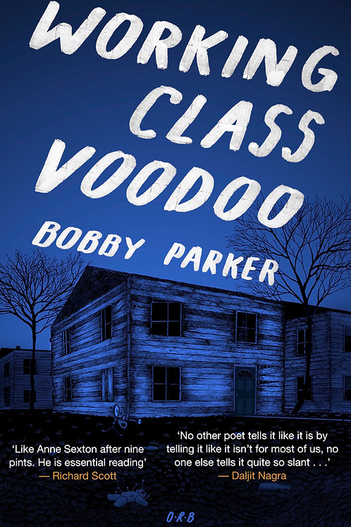 Working Class Voodoo