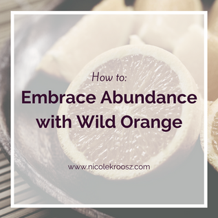 Embrace Abundance with Wild Orange