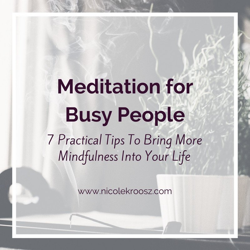 7 tips to make meditation easier for busy people