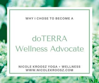 Why I chose to become a doTERRA Wellness Advocate