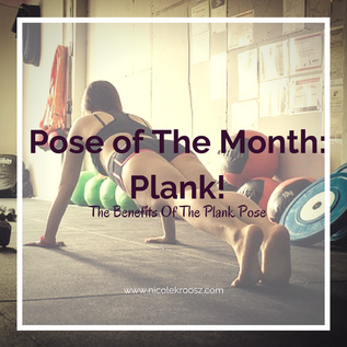 Pose Of The Month: Plank!
