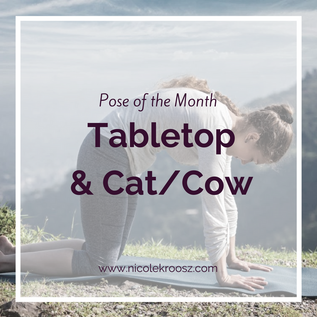 Pose of the Month: Tabletop & Cat/Cow