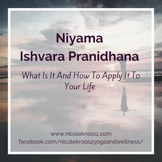 Niyama: Ishvara Pranidhana