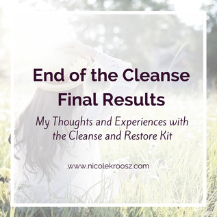 End of the Cleanse - Final Results and Thoughts