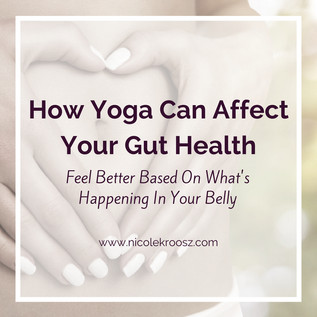 How Yoga Can Affect Your Gut Health