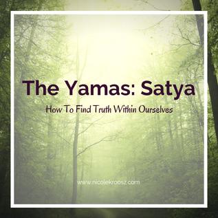 The Yamas: Satya