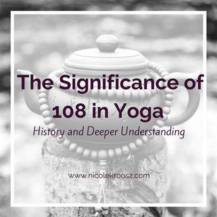 The Significance of 108 in Yoga