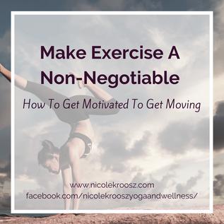 Make Exercise A Non-Negotiable
