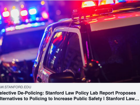 Selective De-Policing: Stanford Law Policy Lab Report Proposes Alternatives to Policing to Increase