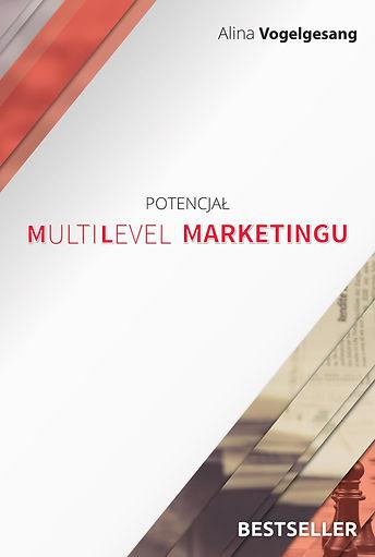 Potencjał Multilevel Marketingu ksiązka dr Alia Vogegesang