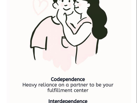Codependence vs. Interdependence