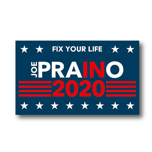 PRAINO FOR PRESIDENT 2020 STICKER