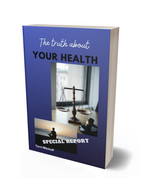 Special report - The truth about your health