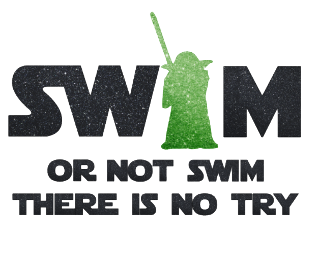 Swim Or Not Swim There is no Try