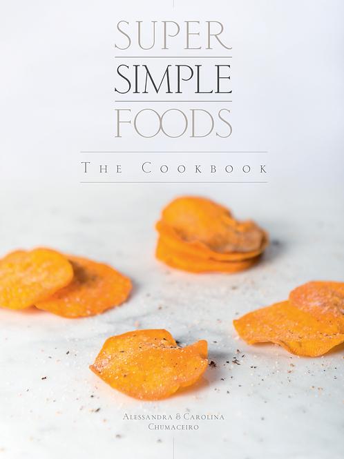 """Super Simple Foods, The Cookbook"""