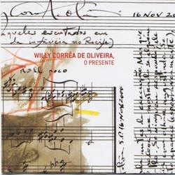 Willy Corrêa de Oliveira - O Present