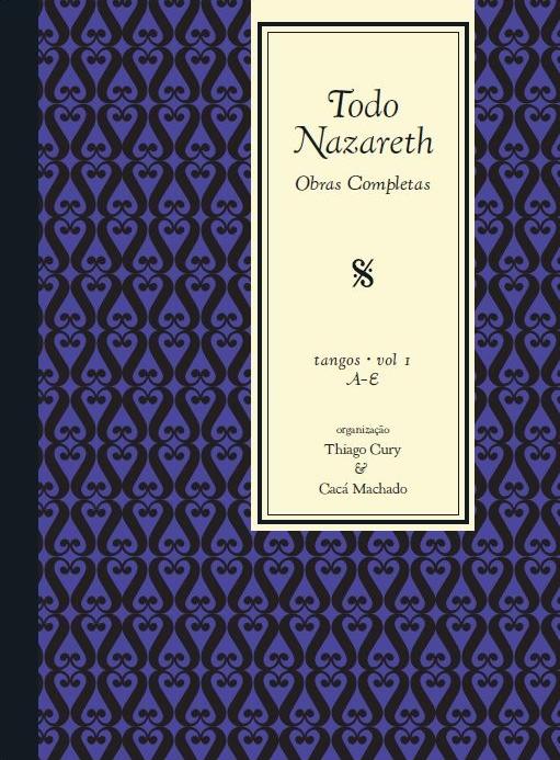 Todo Nazareth - Obras Completas