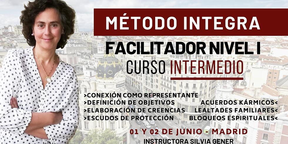 JUNIO 01 Y 02   CURSO INTERMEDIO DE FACILITADOR NIVEL I MÉTODO INTEGRA