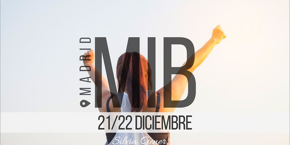 """21 y 22 DICIEMBRE   MADRID """"CURSO MIB"""""""
