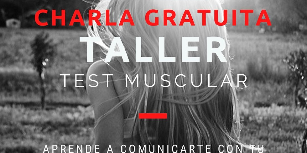 CHARLA GRATUITA: TALLER ONLINE DE TEST MUSCULAR