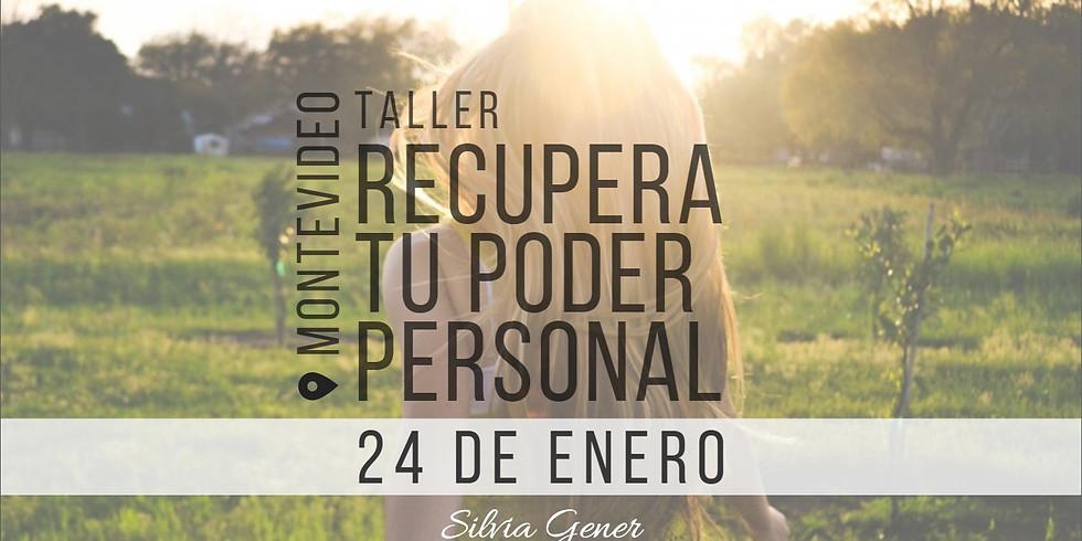 "24 ENERO | MONTEVIDEO ""Taller Recupera tu poder Personal"""