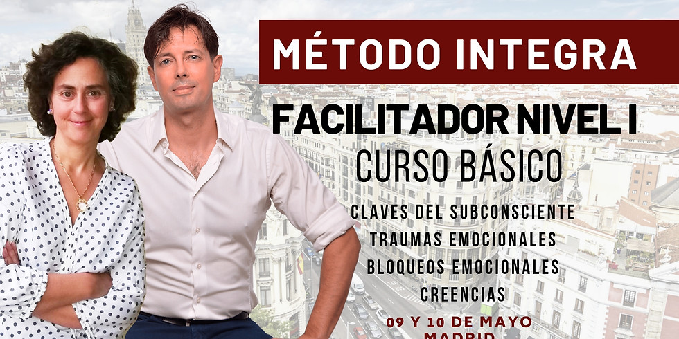 MAYO 09 Y 10 - CURSO BASICO DE FACILITADOR NIVEL I MÉTODO INTEGRA