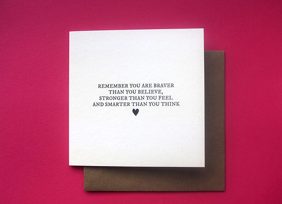 'Remember You Are Braver Than You Believe...' card