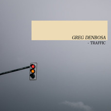 GREG DENBOSA - TRAFFIC