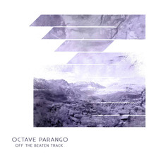 OCTAVE PARANGO - OFF THE BEATEN TRACK