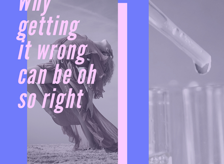 Why getting it wrong can be oh so right