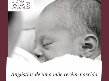 Angústias de uma mãe recém-nascida