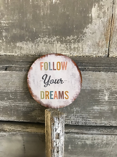 Magnet: Follow your dreams