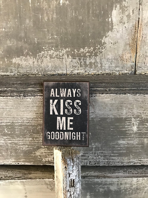 Magnet: Always kiss me goodnight