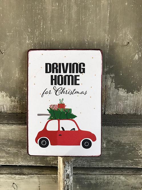 Kopie von Schild: Driving home for Christmas