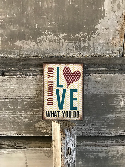Magnet: Do what you love