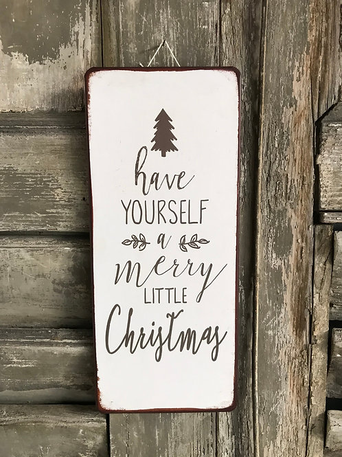 Schild:  Have yourself a Merry Xmas